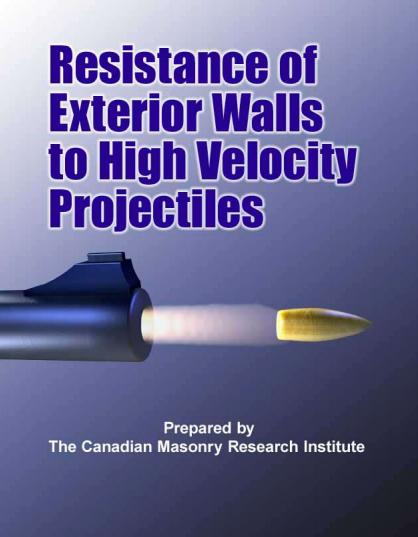 CMRI Ballistics Report – Resistance of Exterior Walls to High Velocity Projectiles