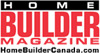 Home Builder Magazine Home BUILDER Magazine – the official magazine of the Canadian Home Builders' Association (CHBA). Home BUILDER Magazine is published bi-monthly and delivered to 28,000 new homebuilders, renovators, contractors, designers, architects and other hands-on prof
